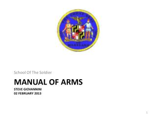Manual of arms Steve Giovannini 02 February 2013