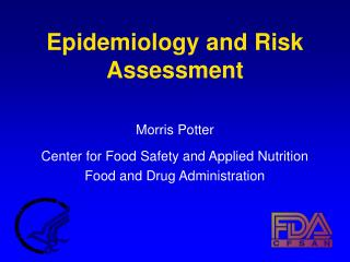 Epidemiology and Risk Assessment