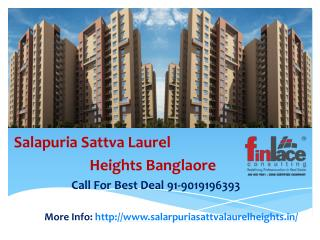 Salarpuria Sattva Laurel Heights Hessaraghatta Road Bangalor