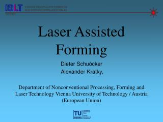 Laser Assisted Forming