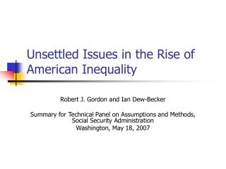 Unsettled Issues in the Rise of American Inequality