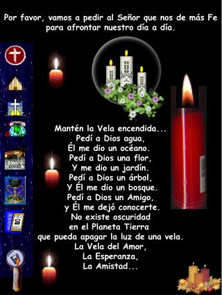 Porfavor, vamos a pedir al Señor que nos de m á s Fe para afrontar nuestro día a día.