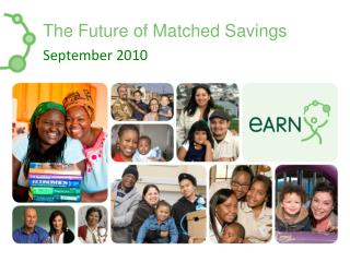 The Future of Matched Savings