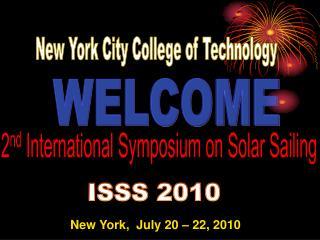 2 nd  International Symposium on Solar Sailing