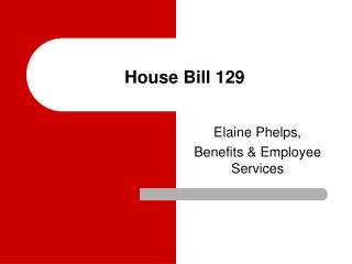 House Bill 129