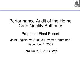 Performance Audit of the Home Care Quality Authority