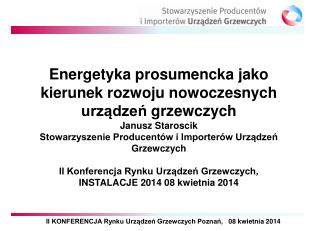 Energetyka  prosumencka  jako kierunek  rozwoju  nowoczesnych urządzeń  grzewczych