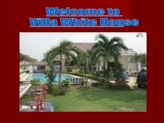 Welcome to  Villa White Hou se