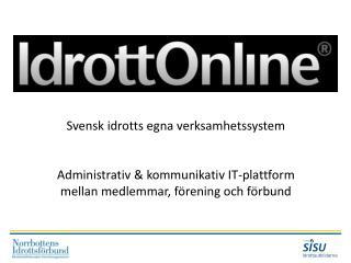 Svensk idrotts egna verksamhetssystem
