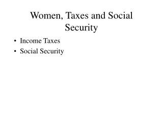 Women, Taxes and Social Security