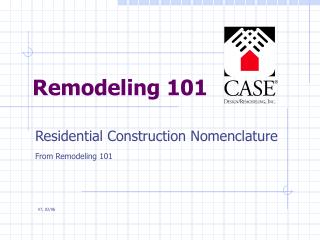 Remodeling 101