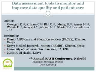 Data  assessment tools to monitor and improve data quality and patient  care
