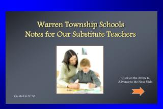 Warren Township Schools  Notes for Our Substitute Teachers