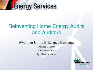 Reinventing Home Energy Audits and Auditors