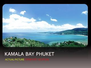 Kamala  BAY   phuket
