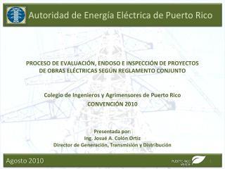 Colegio de Ingenieros y Agrimensores de Puerto Rico CONVENCI Ó N 2010