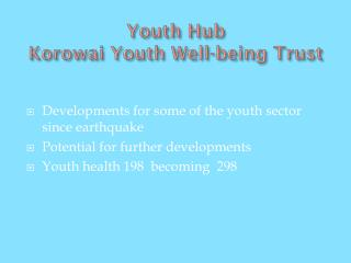 Youth Hub  Korowai Youth Well-being Trust