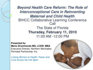 Beyond Health Care Reform: The Role of Interconceptional Care in Reinventing Maternal and Child Health