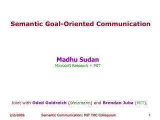 Semantic Goal-Oriented Communication