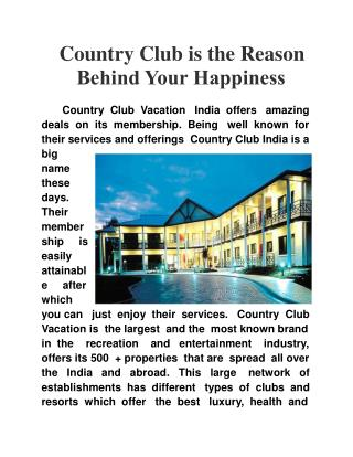 Country Club is the Reason Behind Your Happiness