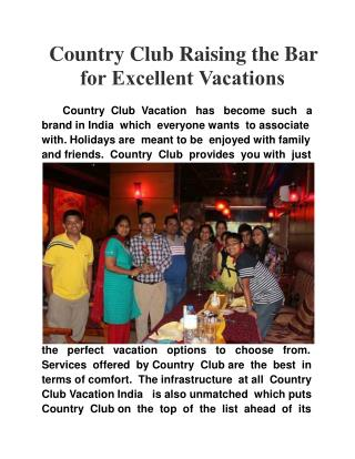 Country Club Raising the Bar for Excellent Vacations