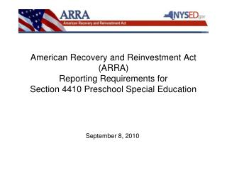 American Recovery and Reinvestment Act ARRA Reporting Requirements for Section 4410 Preschool Special Education