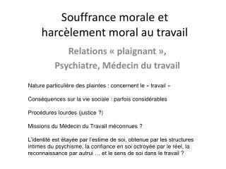 Souffrance morale et  harc lement moral au travail