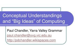 "Conceptual Understandings and ""Big Ideas"" of Computing"