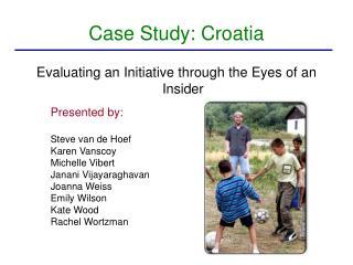 Case Study: Croatia