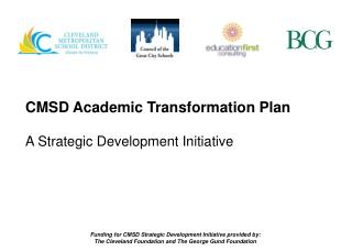 CMSD Academic Transformation Plan A Strategic Development Initiative