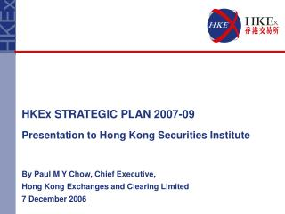 Presentation to Hong Kong Securities Institute