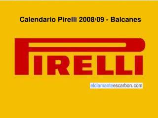 Calendario Pirelli 2008/09 - Balcanes