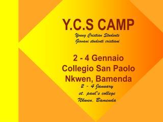 Y.C.S CAMP