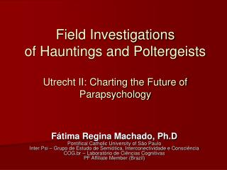 F�tima Regina Machado, Ph.D Pontifical Catholic University of S�o Paulo