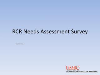RCR Needs Assessment Survey