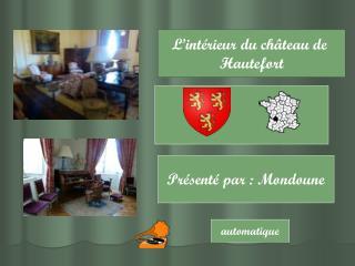 L'intérieur du château de  Hautefort