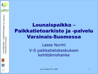 Lounaispaikka – Paikkatietoarkisto ja -palvelu Varsinais-Suomessa