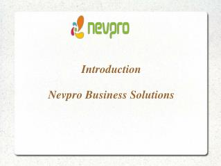 Introduction Nevpro Business Solutions