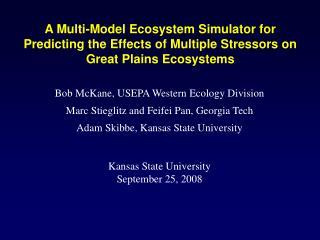 Bob McKane, USEPA Western Ecology Division Marc Stieglitz and Feifei Pan, Georgia Tech