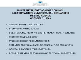 TABLE 1 CALIFORNIA STATE UNIVERSITY, SAN BERNARDINO GENERAL FUND BUDGET HISTORY
