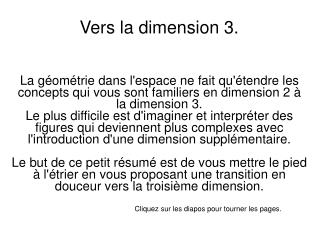 Vers  la dimension 3.