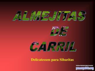 ALMEJITAS         DE      CARRIL