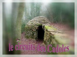 le circuits des Cadoles