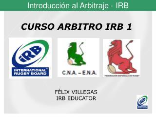 CURSO ARBITRO IRB 1