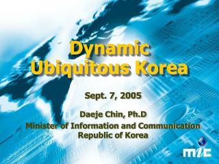 Dynamic Ubiquitous Korea