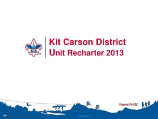 Kit Carson District U nit Recharter 2013