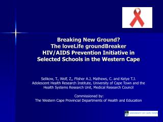 Breaking New Ground?  The loveLife groundBreaker HIV/AIDS Prevention Initiative in