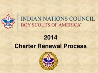 2014 Charter Renewal Process