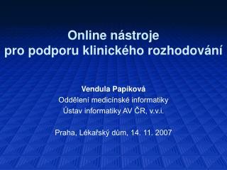 Online nástroje  pro podporu klinického rozhodování