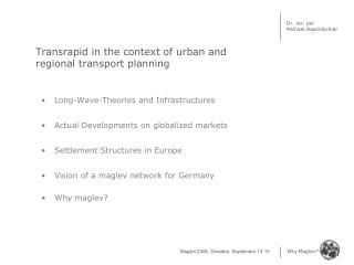 Transrapid in the context of urban and regional transport planning